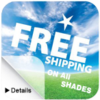 Free Shipping On All Shades